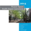 Pioneer Square Health Impact Assessment