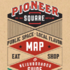 2018 Pioneer Square Map & Guide